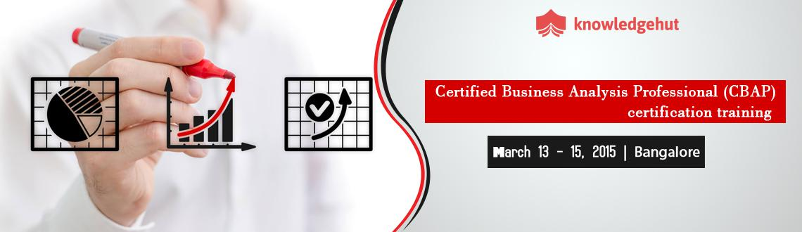 Certified Business Analysis Professional (CBAP) certification training in Bangalore