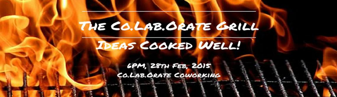 Co.Lab.Orate Grill Session - Ideas cooked well