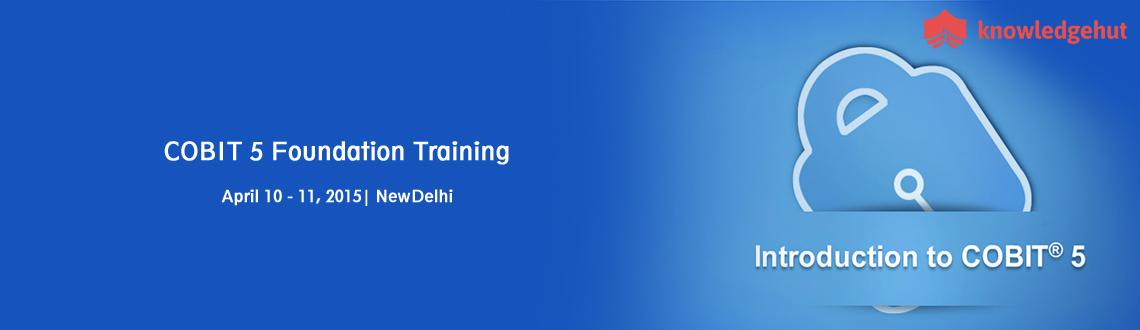 Book Online Tickets for COBIT 5 Foundation Training in Delhi NCR, NewDelhi.  http://www.knowledgehut.com/IT-security/cobit-5-foundation-training-Delhi