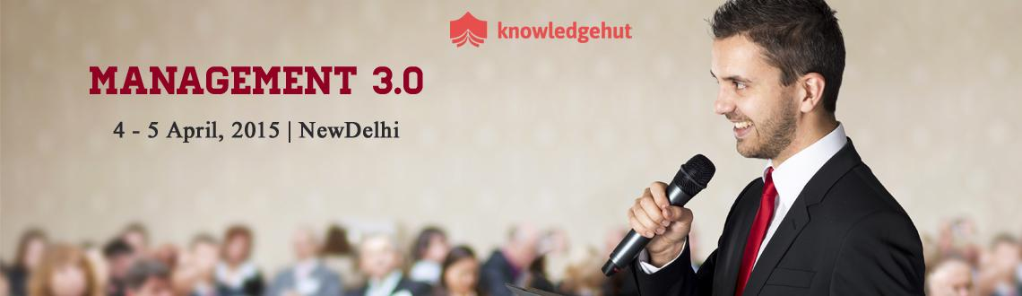 Book Online Tickets for Management 3.0 Training in Delhi NCR, NewDelhi.  