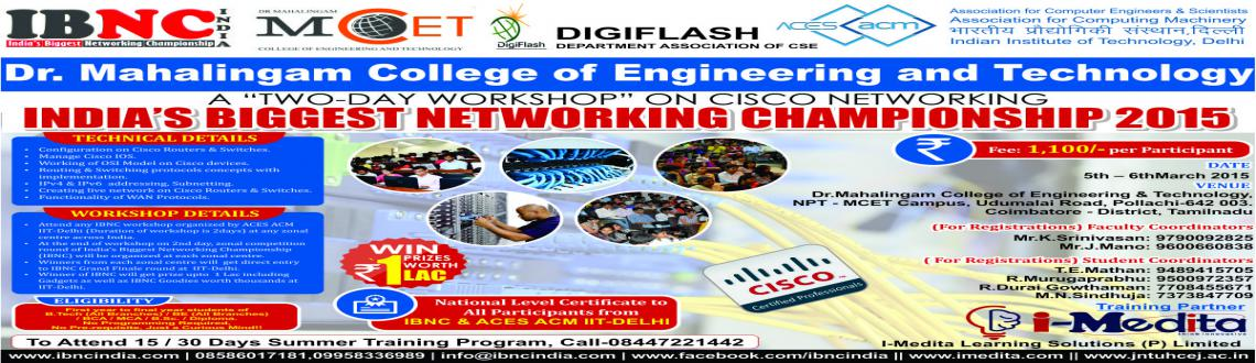 IBNC-2015 : 2 Days Networking Workshop at Dr Mahalingam College of Engineering  Technology, Coimbatore
