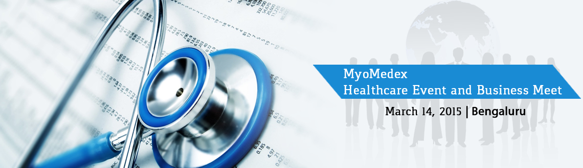 Book Online Tickets for MyoMedex | Healthcare Event and Business, Bengaluru.