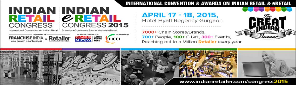 Indian Retail and ERetail Congress 2015