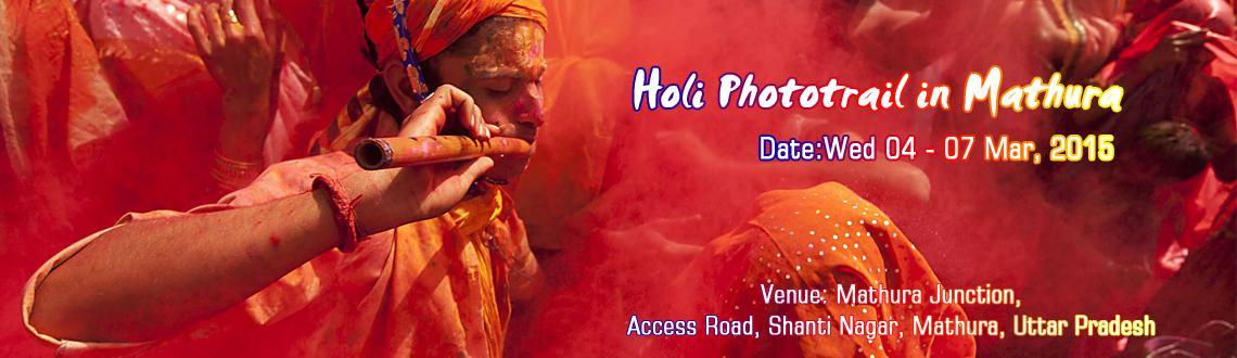 Holi Phototrail in Mathura