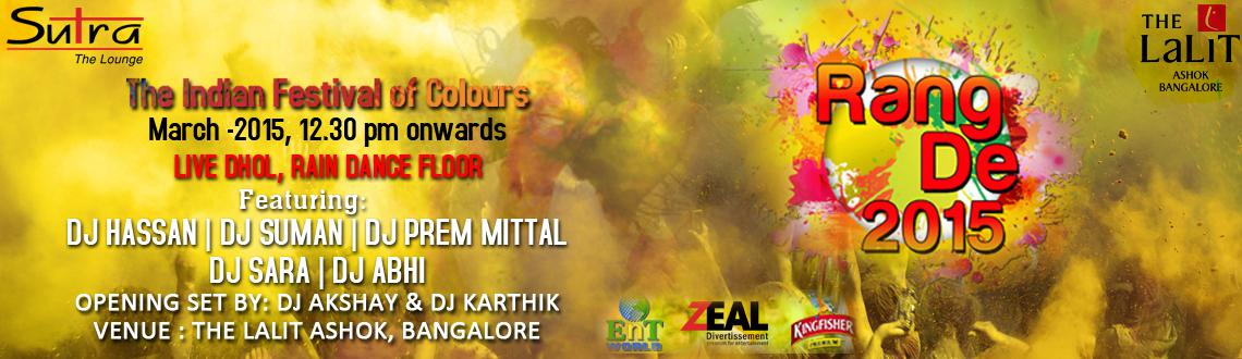 Book Online Tickets for Rang De 2015, Bengaluru. Rang De 2015