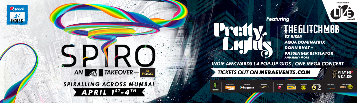 Live Viacom 18 & Pepsi MTV Indies present 'SPIRO - An MTV Indies Takeover'.Book Spiro tickets now at meraevents.com