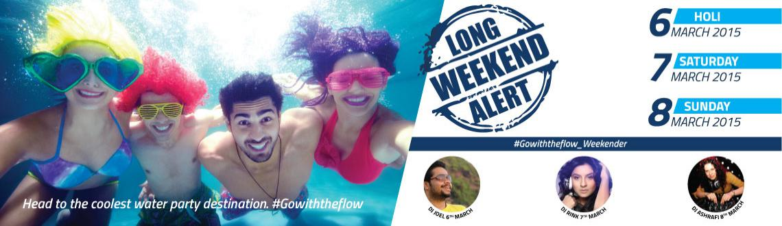 Go with the flow weekender at Aquamagica