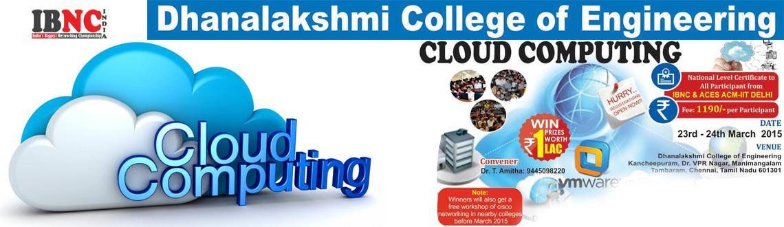 IBNC-2015 : 2 Days Cloud Computing Workshop at Dhanalakshmi College of Engineering, Kancheepuram