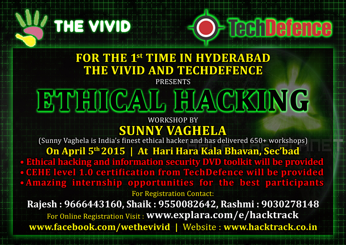 Book Online Tickets for Hacktrack By Sunny Vaghela, Hyderabad. The Vivid and TechDefence brings Hyderabad\\\'s biggest \\\