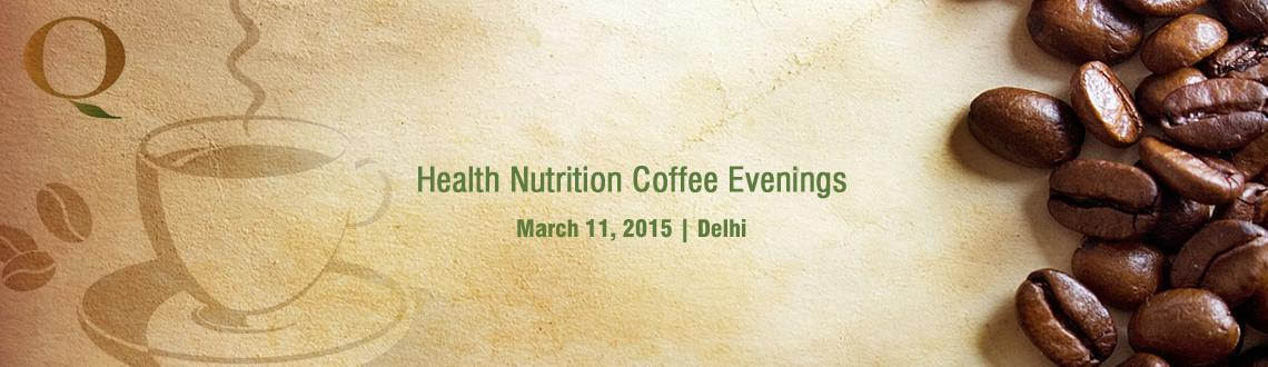 Health  Nutrition Coffee Evenings with Arti Gaur  Sonia Sharma
