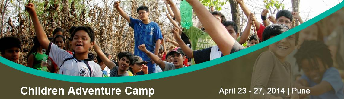 Book Online Tickets for Children Adventure Camp, Pune. Children's Adventure Camp What is your child doing this summer ? Enroll for the Children's Adventure Camp.  This is a nature awareness summer camp for kids The objective of this camp is to connect children with nature in a fun sharing env