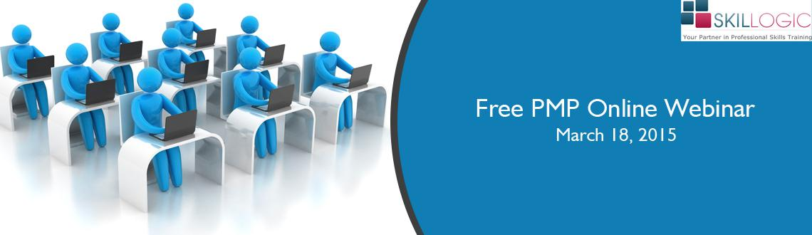 Book Online Tickets for Attend Skillogic Free PMP Online Webinar, . 