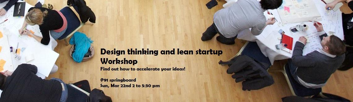 Book Online Tickets for Design Thinking and Lean Startup Worksho, Gurugram. Introduction to Design Thinking and Lean Startup 