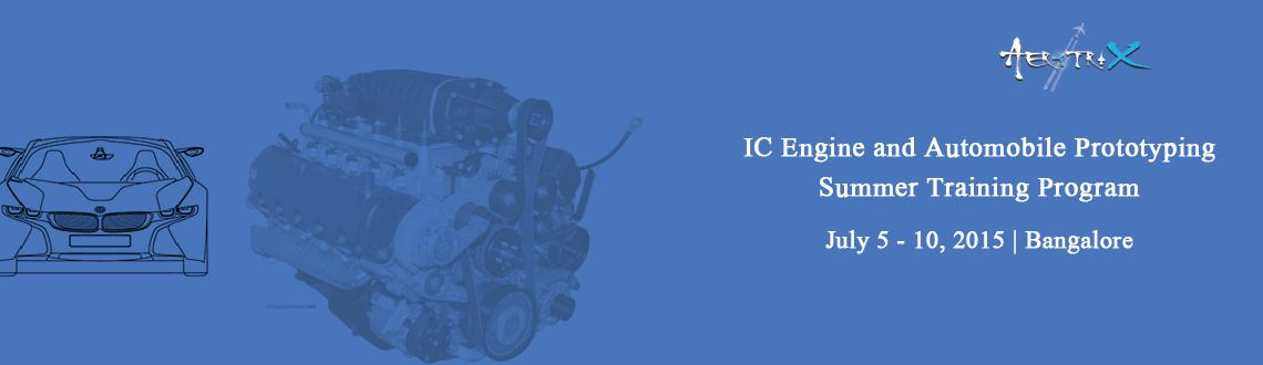 Book Online Tickets for Summer Training Program on IC Engine and, Bengaluru. For live updates, discounts, Offers or to pay directly(in Rupees) (OR) To know more about this training program visit here  http://www.aerotrix.com/summer-training/ic-engine-and-automobile-prototyping/bangaloreCall us at 1800-3000-1260 if you have an