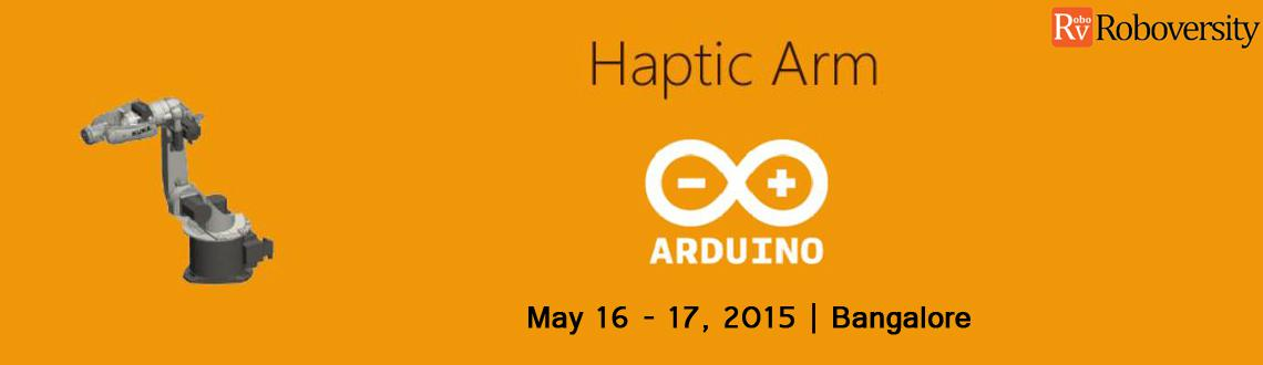 Haptic Arm Arduino Workshop at Bangalore