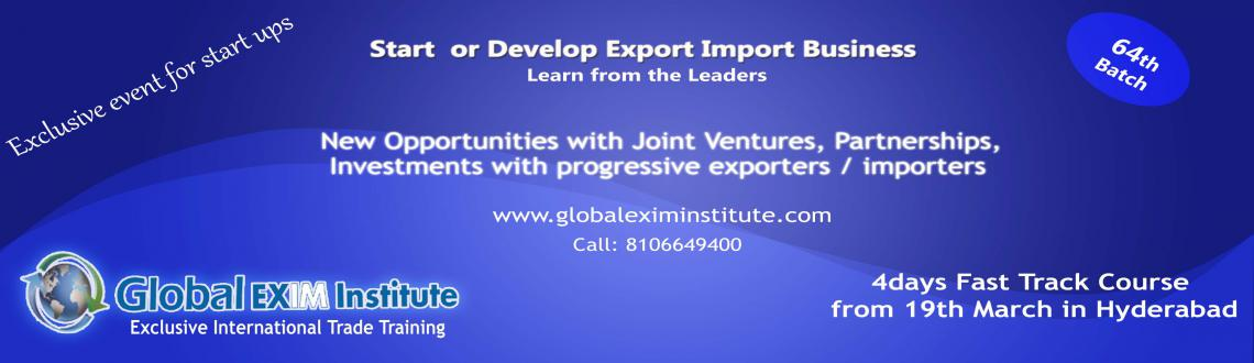 4days Fast Track Course EXPORT-IMPORT Business in HYD from 19/3