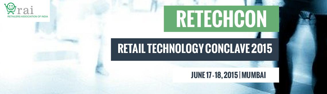 Retail Technology Conclave (ReTechCon) 2015