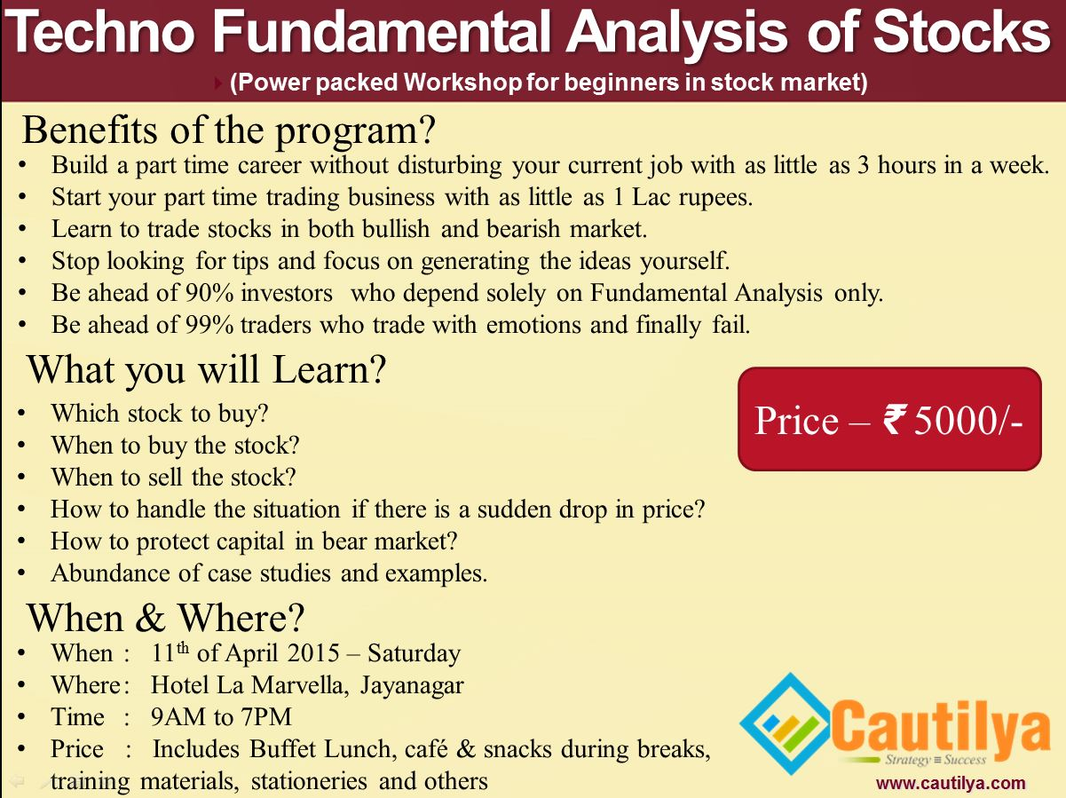 Book Online Tickets for Techno Fundamental analysis of Stocks fo, Bengaluru. 