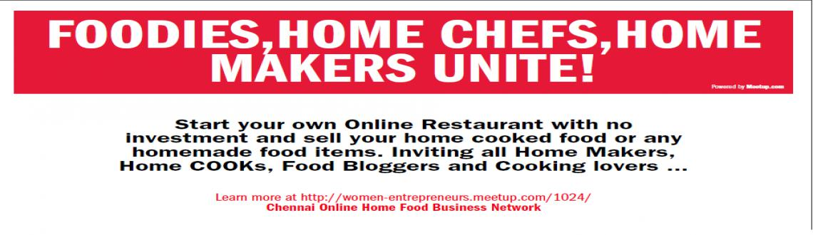 Inviting Chennai Home Chefs for a demo on Home based Entrepreneur
