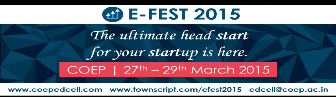 Book Online Tickets for COEP E-FEST 2015, Pune.  E-Fest, the annual entrepreneurial festival of College of Engineering, Pune, is one of the most anticipated events for aspiring and real-time entrepreneurs,conducted by theEntrepreneurship Development Cell, COEP. E-Fest steps into its f