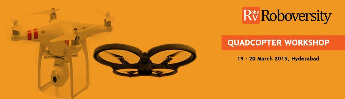 Quadcopter Workshop at Hyderabad