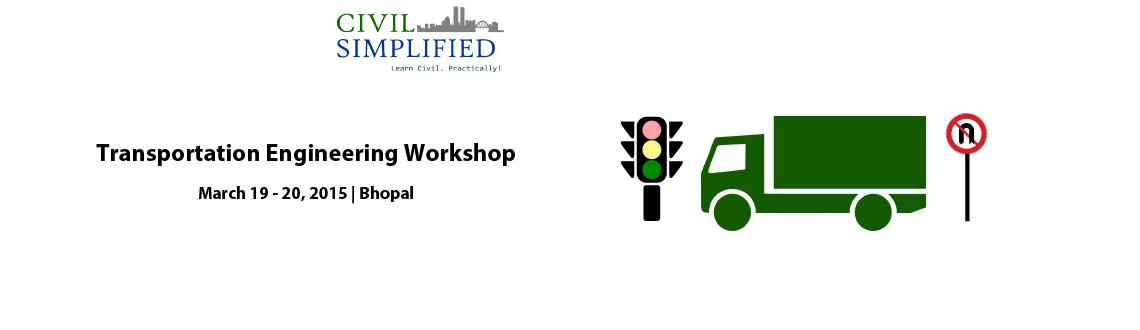 Transportation Engineering Workshop at Bhopal