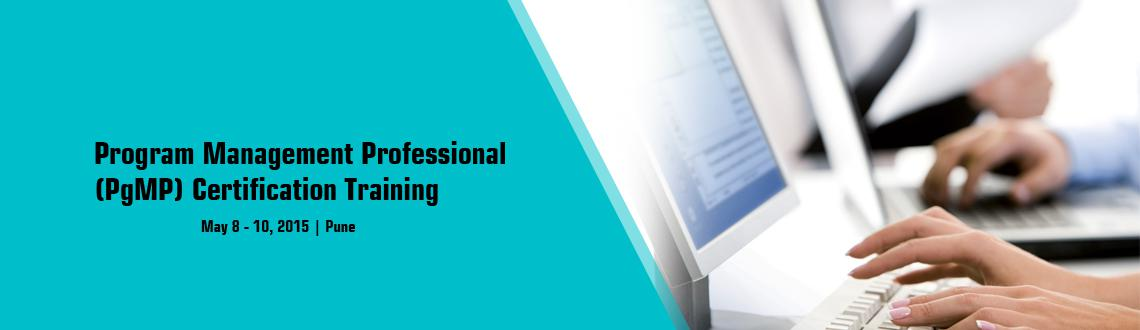 Book Online Tickets for Program Management Professional (PgMP) C, Pune. Program Management Professional (PgMP®) Certification Training in Pune