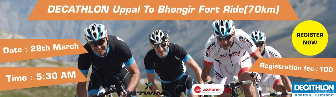 DECATHLON Uppal To Bhongir Fort Ride(70km)