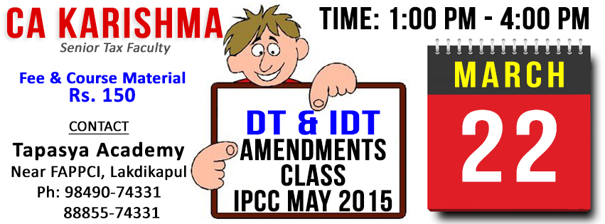 Direct  Indirect Tax Amendments Class for IPCC May 2015