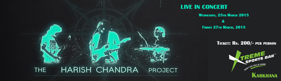 The Harish Chandra Project Live in Concert