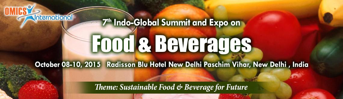 7th Indo-Global Summit and Expo on Food  Beverages