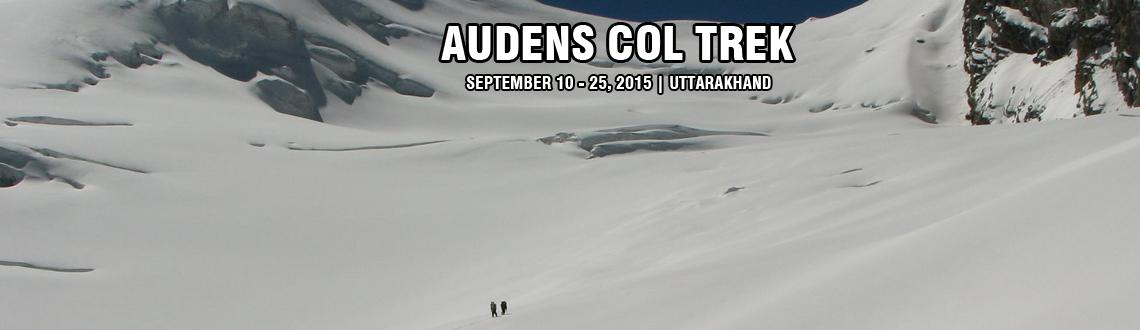 Book Online Tickets for Audens Col Trek, Uttarkashi. Auden\\\'s Col is a mountain pass situated in the central Garhwal Region. It's connects to the mountain peaks Jogin I (6465m) and Gangotri III (6580m). Auden\\\'s Col name after J B Auden, a famous British Geologist. He was the first to explore