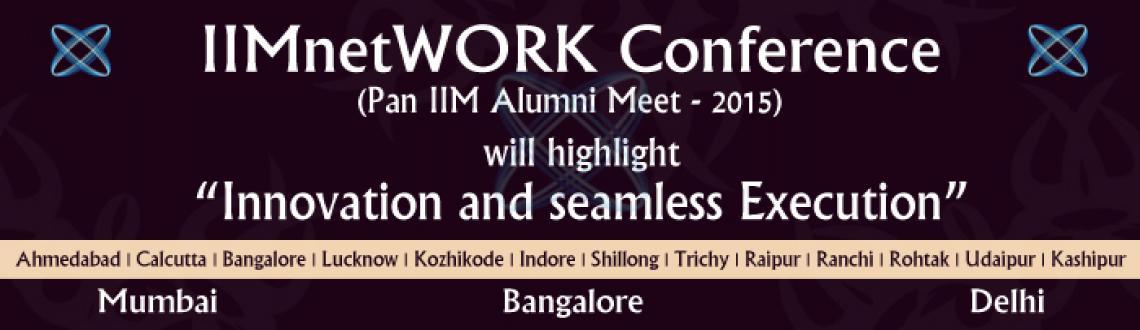 Pan IIM Alumni Meet - 2015 @ Delhi