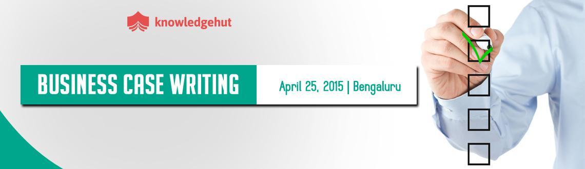 Business Case Writing Training in Bangalore, India