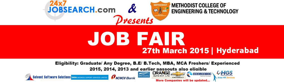 JOB FAIR ON 27th March, 2015 @ Methodist College of Engineering and Technology, ABIDS,Hyderabad