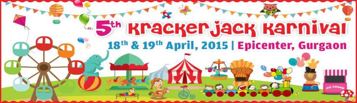 5th Krackerjack Karnival--  Spring Edition Biggest kids festival in India