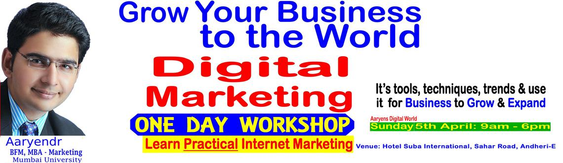 Book Online Tickets for One day workshop on digital marketing, Mumbai. With Mobile & Internet in every hand, the Digital Marketing is an important & integral part of present & future era.