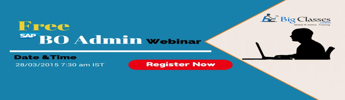 Learn free Webinar Insights on  SAP BO Admin