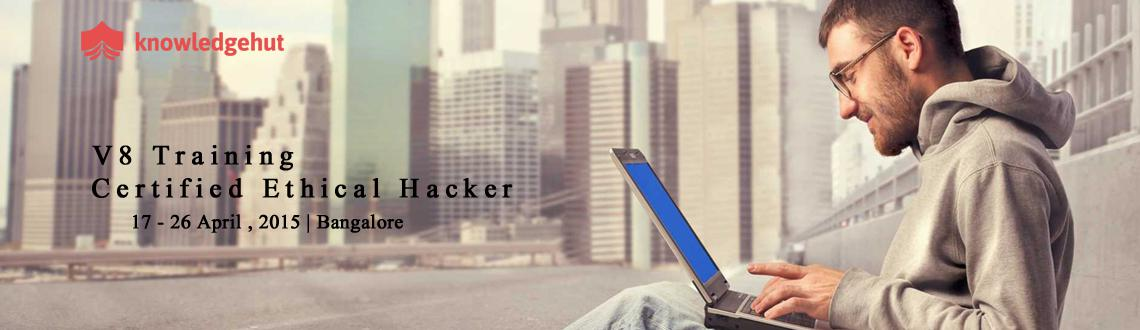 Book Online Tickets for Certified Ethical Hacker V8 Training in , Bengaluru.  