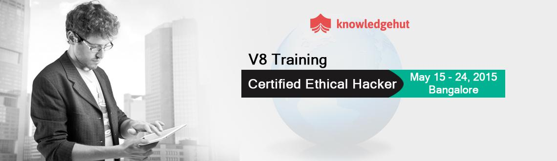 Certified Ethical Hacker V8 Training in Bangalore, India