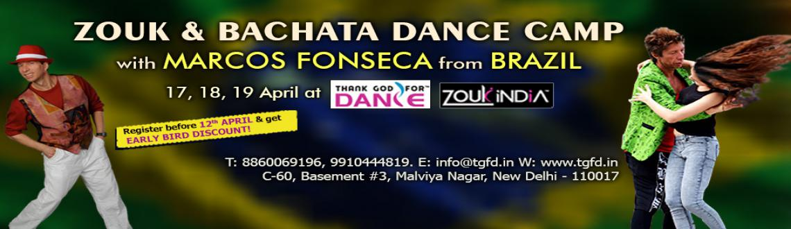 ZOUK n BACHATA Dance Camp with MARCOS FONSECA of BRAZIL (17-19 Apr)