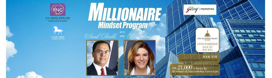 Book Online Tickets for Millionaire Mindset Program with Raagesh, Mumbai. Unicorn World Events - UK  and India in association with Godrej Properties & PNG Jewelers, brings to Mumbai City, a powerful personal growth experience for young entrepreneurs. After many Mindfulness workshops. We present a Money Enhanc