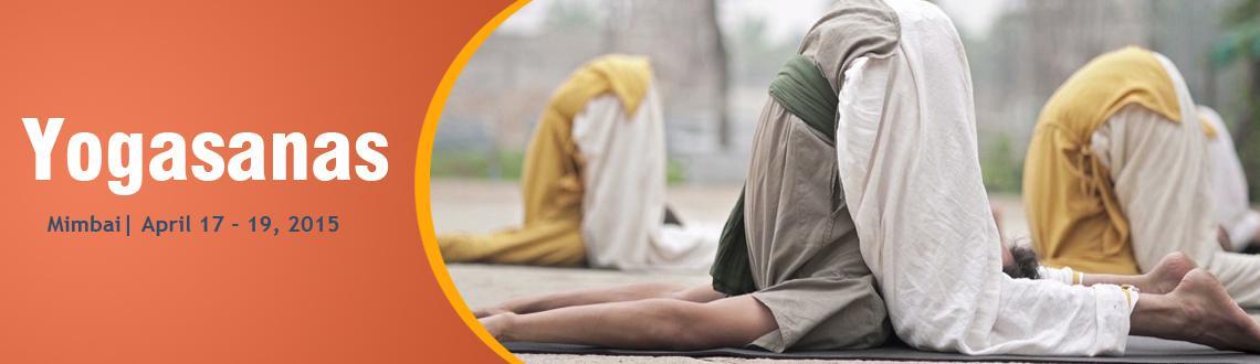 Yogasana: April 17-19, 2015 | Vile Parle (E), Mumbai