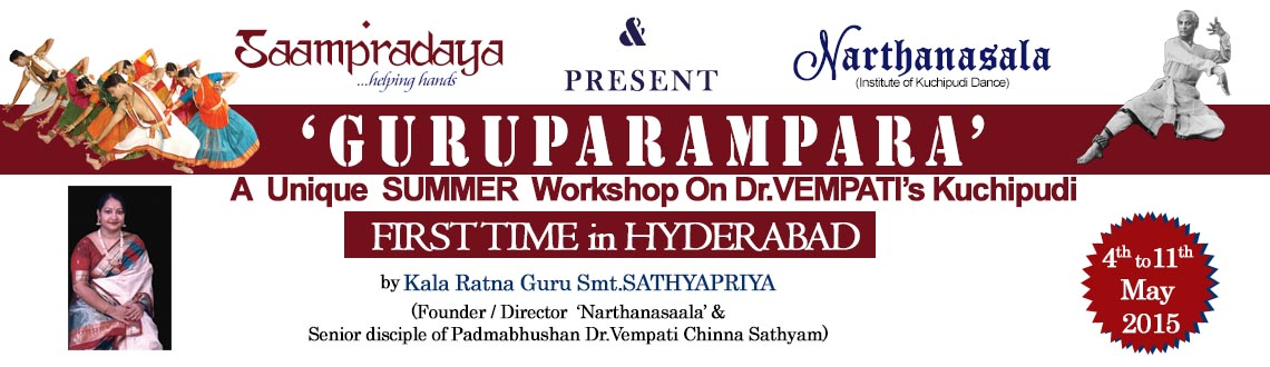 Book Online Tickets for GURUPARAMPARA - A Unique Summer WORKSHOP, Hyderabad. Saampradaya takes pride in organising 'Guruparampara' a unique Residential Workshop in Kuchipudi under the able Guidance of Kalaratna Guru Sathyapriya Ramana, a Distinguished Disciple of Dr. Vempati and Founder Director of Narthanasa
