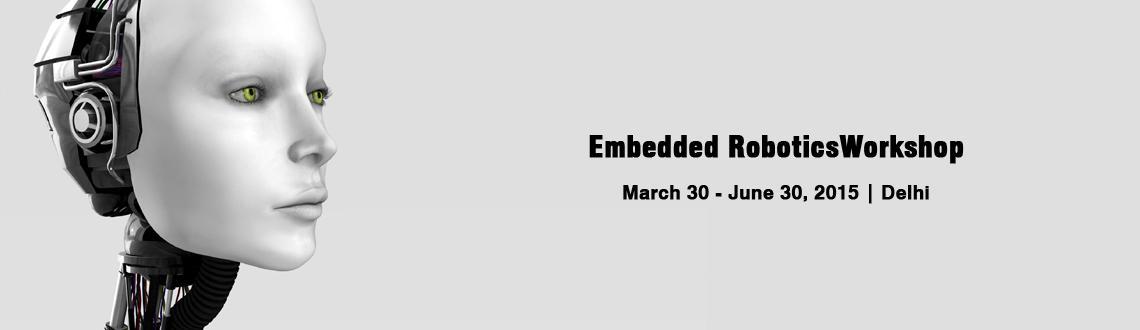 Book Online Tickets for Embedded RoboticsWorkshop on Arduino Pla, NewDelhi. Embedded Robotics Workshop using Arduino Platform  Views 32579 Likes 12325 Rating 12345  Program Name – Embedded RoboticsWorkshop on Arduino Platform Program Type – Hands on Workshop Duration – 1 day Registration Process &ndas