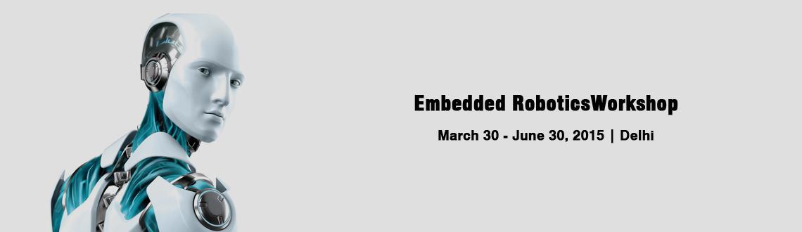 Book Online Tickets for Embedded RoboticsWorkshop on AVR Micro C, NewDelhi. Embedded Robotics Workshop using AVR Micro Controller  Views 6937 Likes 675 Rating 12345  Program Name – Embedded RoboticsWorkshop on AVR Micro Controller  Program Type – Hands on Workshop Duration – 1 day Registration Process