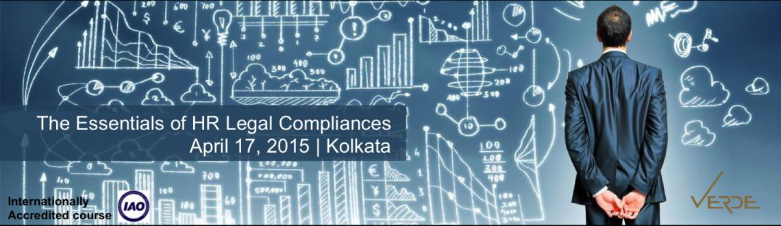 THE ESSENTIALS OF HR LEGAL COMPLIANCE - Kolkata