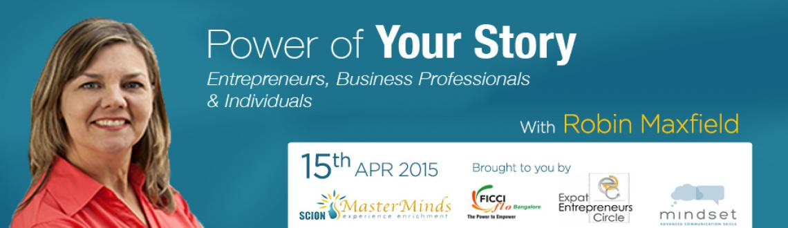 Book Online Tickets for Power of Your Story, Bengaluru. How can you use the power of story to make a lasting impression on a stranger regarding your business? In this workshop you will learn how to tell the story of what you do in a way that will compel others to want to know more! You will learn the ele