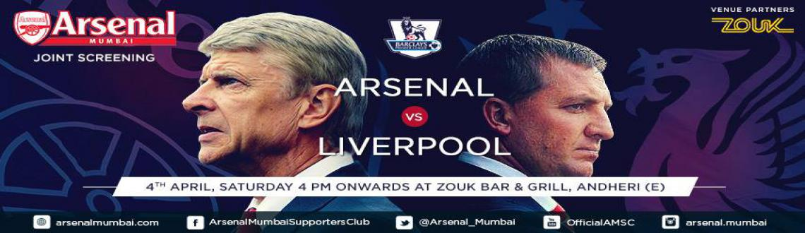 ARSENAL Vs Liverpool | AMSC JOINT SCREENING | 4th April, Saturday, 4 PM Onwards | Zouk Bar  Grill