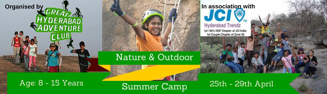 Book Online Tickets for GHAC Nature and Outdoor Summer Camp 2015, Hyderabad. 5 Days 4 nights residential Summer Camp  is being conducted  by GHAC for Children of Age Group of 8 to 15 years ( Boys and Girls)Now a days children spend less time in Nature and the outdoors than any earlier generation, depriving